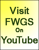 Visit FWGS on YouTube