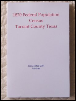 1870 Federal Census - Tarrant County, Texas