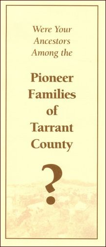 Pioneer Families of Tarrant County