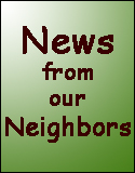 News from our Neighbors